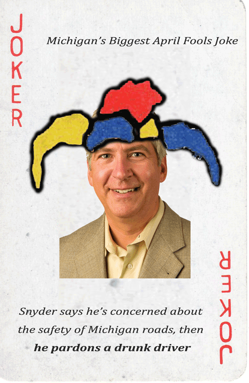 Governor Snyder is Michigan Biggest Joker